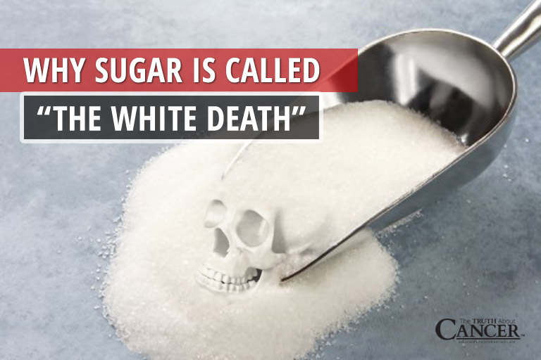 Why sugar is called the white death